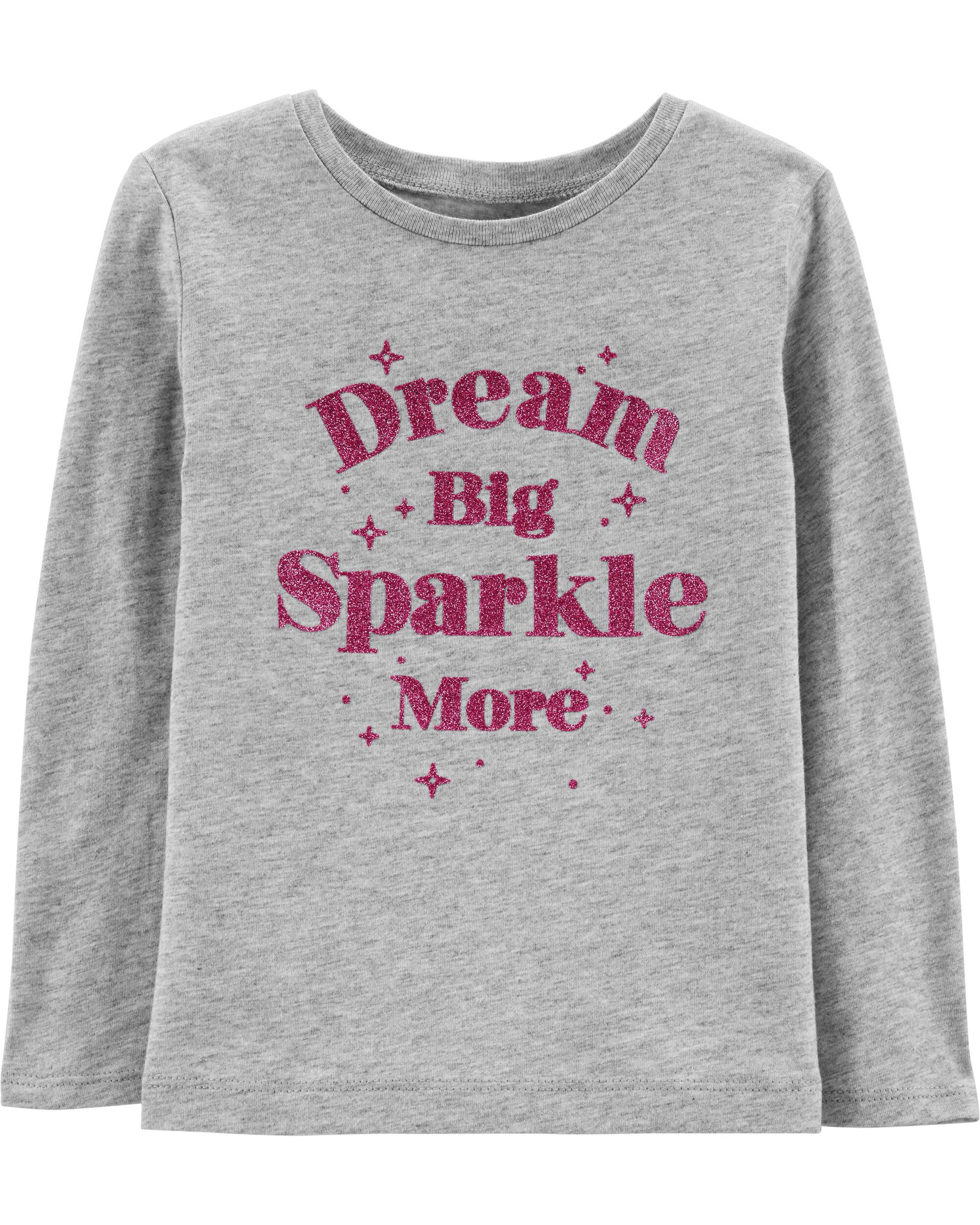 *Clearance*  Dream Big Sparkle More Tee