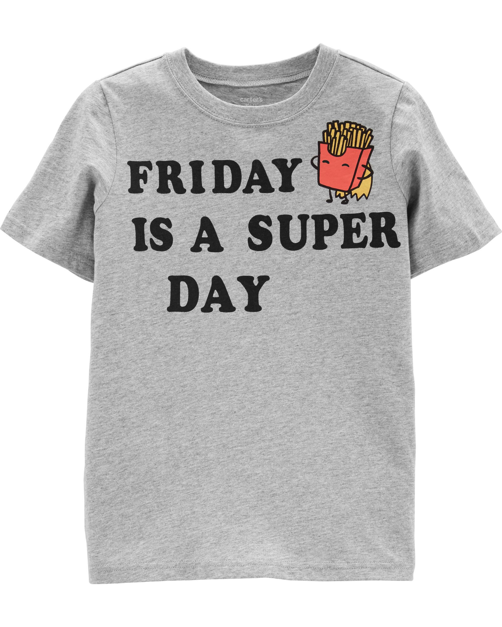 *Clearance*  Friday Is A Super Day Jersey Tee